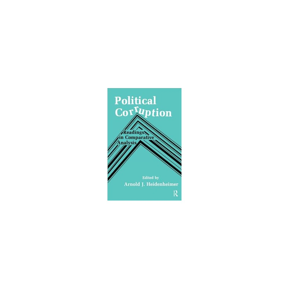 Political Corruption : Readings in Comparative Analysis - Reprint (Hardcover)