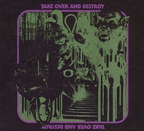 Take Over And Destro - Take Over And Destroy (CD) - image 1 of 1