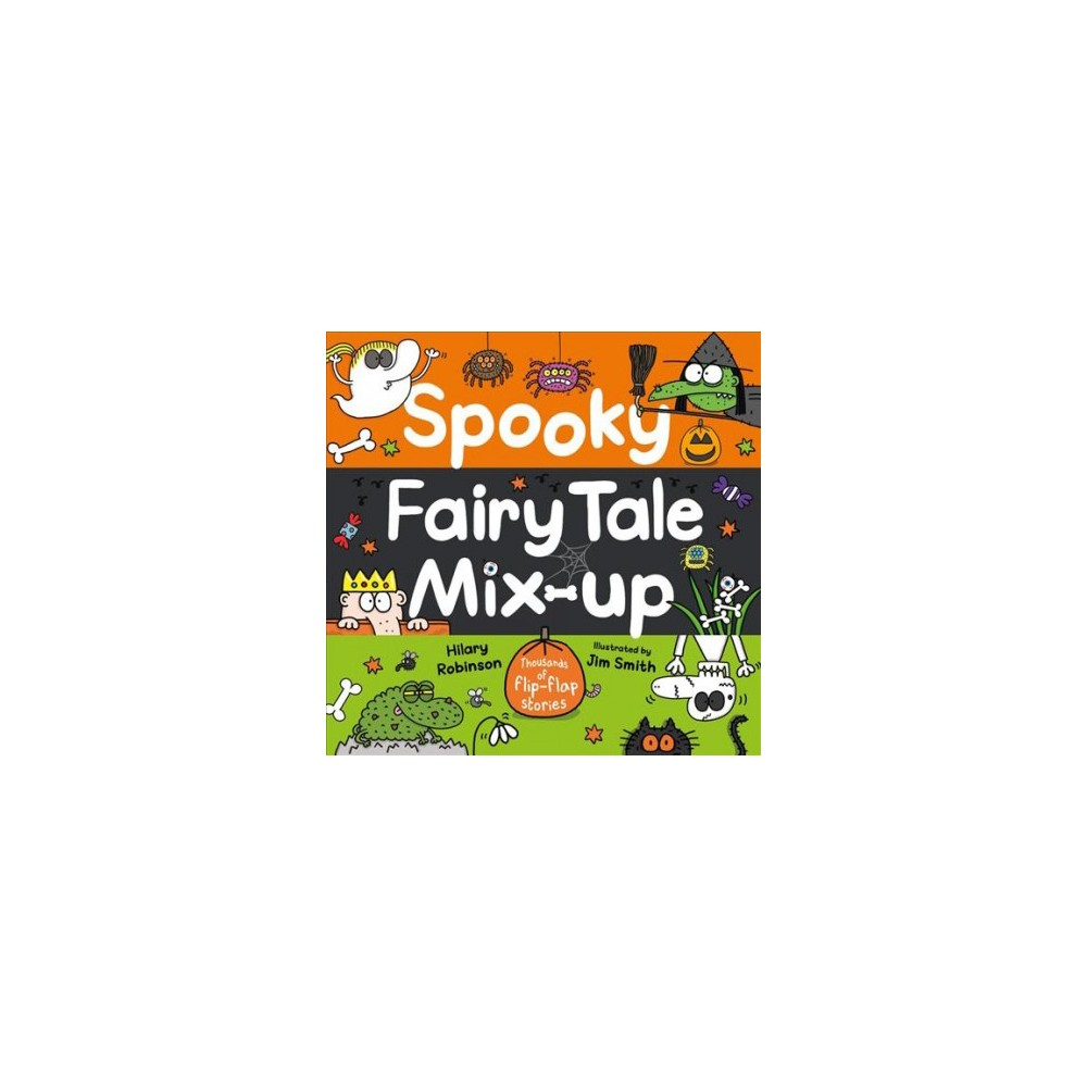 Spooky Fairy Tale Mix-up - by Hilary Robinson (Hardcover)