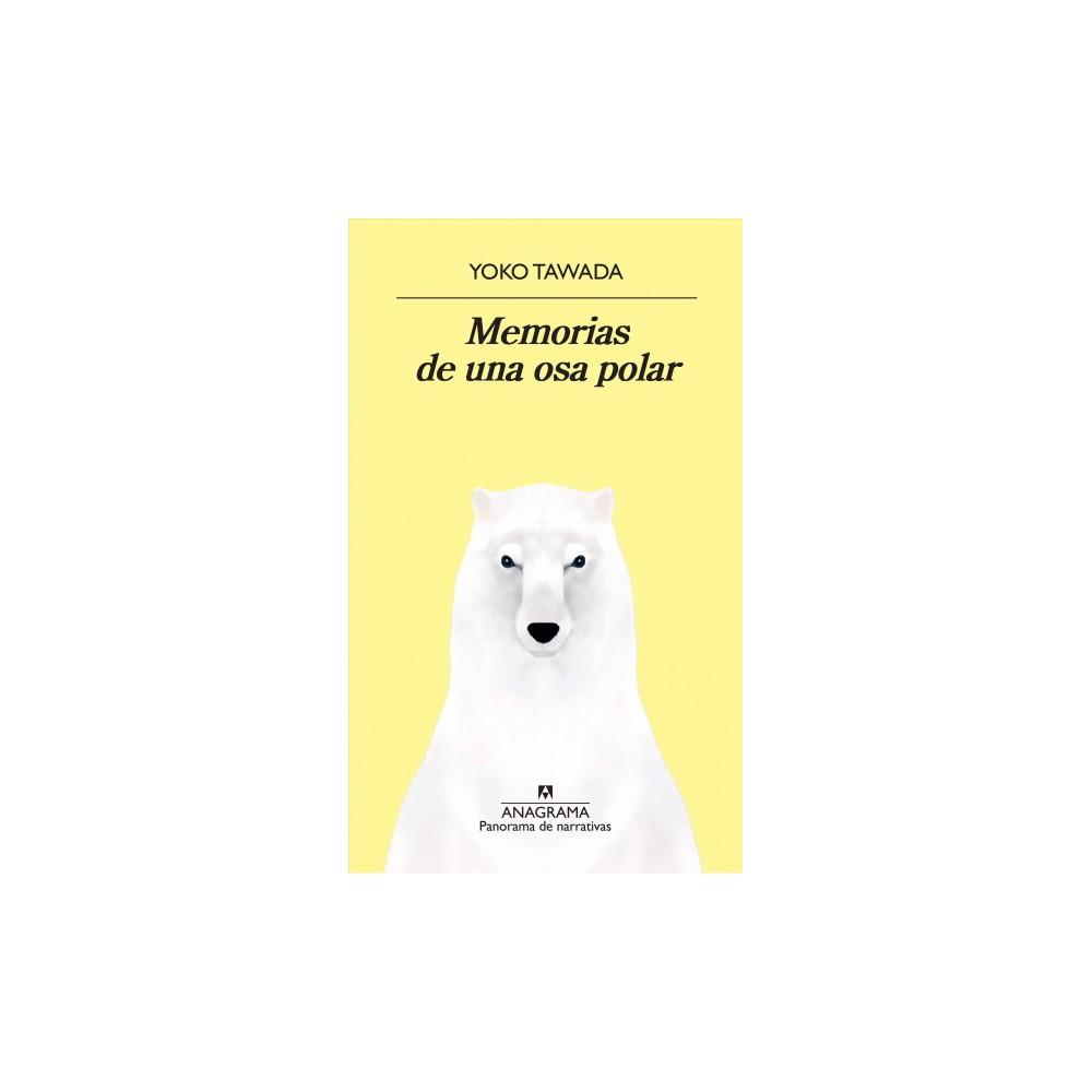 Memorias de una osa polar / Memoirs of a Polar Bear - by Yoko Tawada (Paperback)