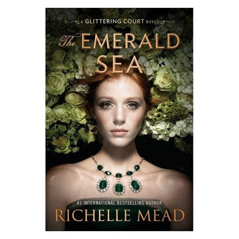 The Emerald Sea by Richelle Mead (Hardcover) - image 1 of 1