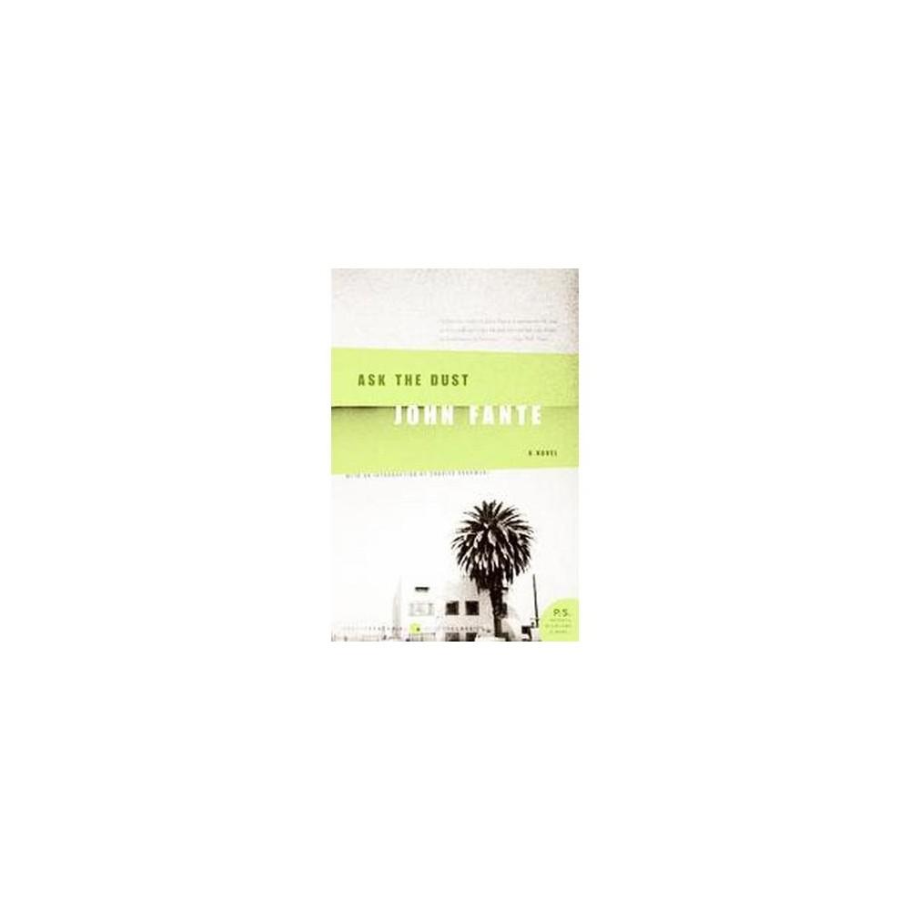 Ask The Dust (Reprint) (Paperback) (John Fante)