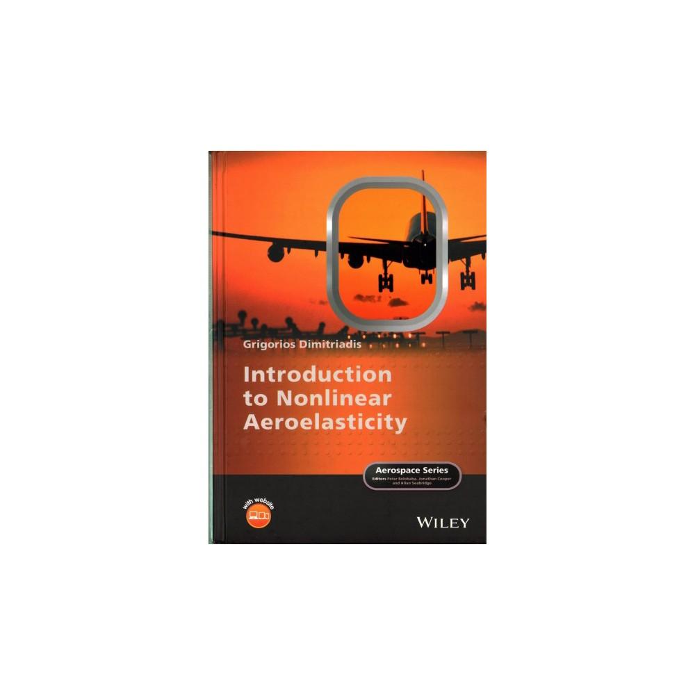 Introduction to Nonlinear Aeroelasticity (Hardcover) (Grigorios Dimitriadis)