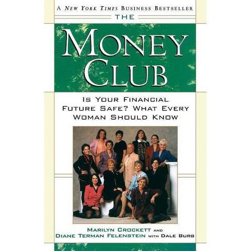 The Money Club - by  Marilyn Crockett & Diane Terman Felenstein (Paperback) - image 1 of 1