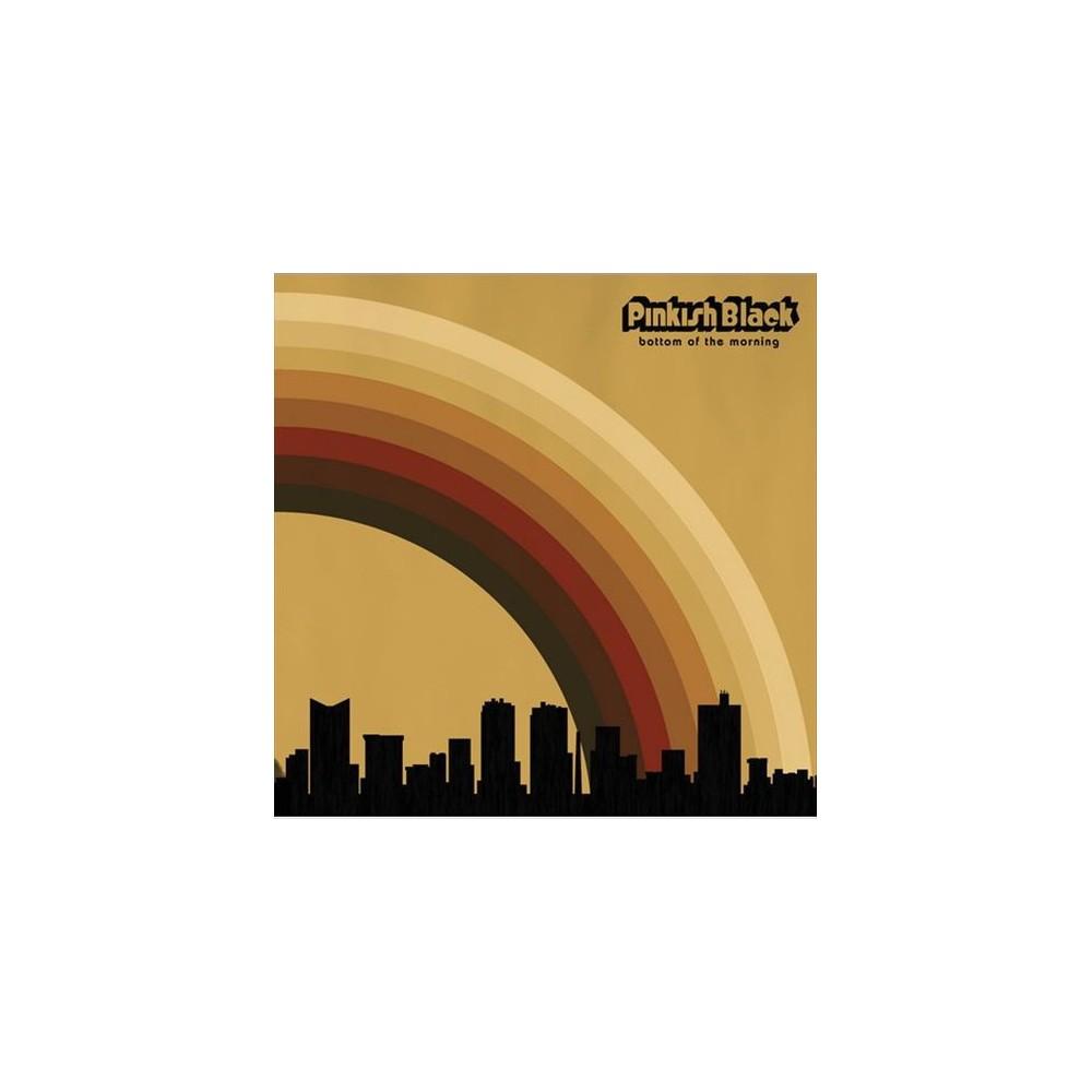 Pinkish Black - Bottom Of The Morning (CD)