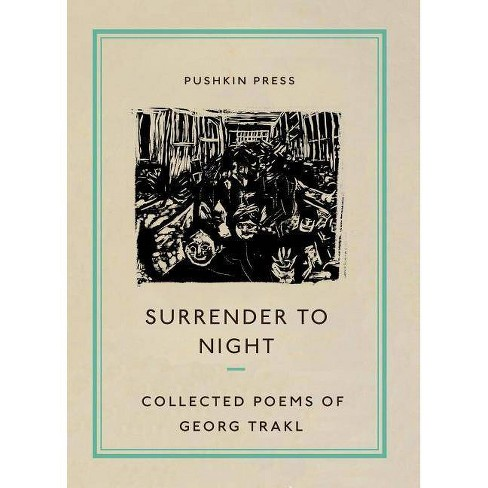 Surrender to Night - (Pushkin Collection) by  Georg Trakl (Paperback) - image 1 of 1