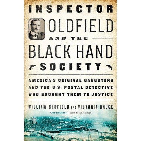 Inspector Oldfield and the Black Hand Society - by  William Oldfield & Victoria Bruce (Paperback) - image 1 of 1