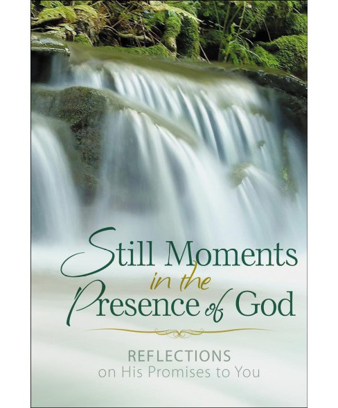 Still Moments in the Presence of God : Reflections on His Promises to You (Hardcover) - image 1 of 1