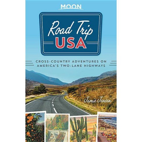 Moon Road Trip USA : Cross-country Adventures on America's Two-lane Highways -  (Paperback) - image 1 of 1