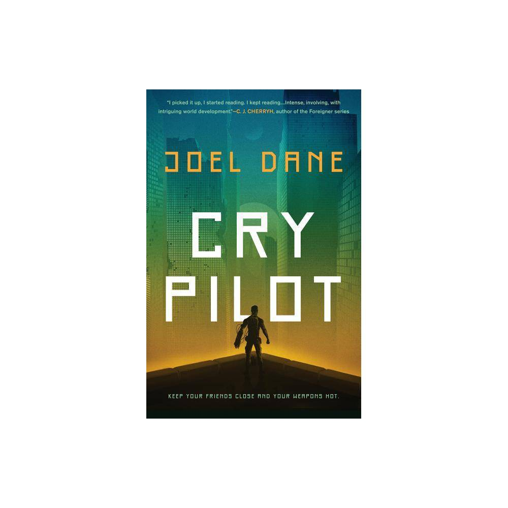 Cry Pilot - by Joel Dane (Paperback) Praise for Cry Pilot  I picked it up, I started reading. I kept reading. This is that kind of book, intense, involving, with intriguing world development. Recommended. Joel Dane is a writer to watch. --C.J. Cherryh, author of the Foreigner series  Joel Dane's Cry Pilot is a hyperkinetic and unflinching battle narrative that never loses sight of the truth of being a soldier: the squad comes before all else. Told with momentum and immediacy, Cry Pilot is authentic, exciting, and excellent.  --Marko Kloos, author of Terms of Enlistment  In Cry Pilot, Joel Dane has imagined a fascinating high-tech future Earth where ecological collapse and runaway evolution have conspired to create enemies no army has ever encountered before. Told through the eyes of a young soldier seeking to escape a grim past, the action-packed plot holds tight to a human dimension. --Linda Nagata, author of The Red Trilogy  Awesome read! The language takes you into the world of the story. The first-person voice invites you to internalise the world of the character, a time and place strangely prescient. Joel Dane has created a uniquely familiar world reminiscent of the Mesozoic Era of large predators, only in the future. I look forward to seeing what he writes next.  - Nico Lathouris, screenwriter, Mad Max: Fury Road