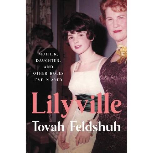 Lilyville - by  Tovah Feldshuh (Hardcover) - image 1 of 1