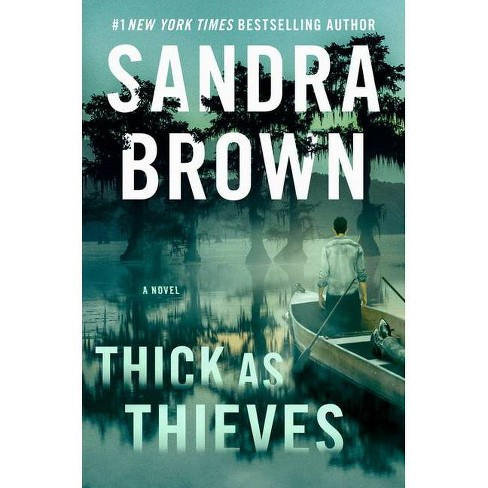 Thick as Thieves - by  Sandra Brown (Hardcover) - image 1 of 1