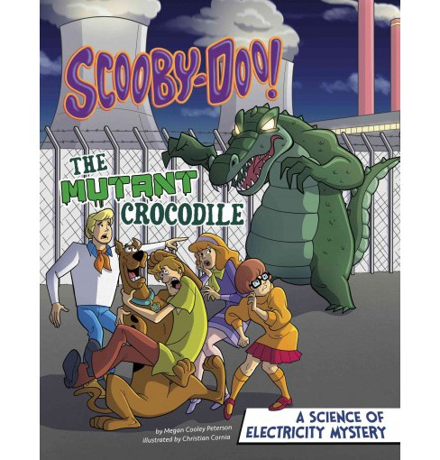 Scooby-Doo! A Science of Electricity Mystery : The Mutant Crocodile (Paperback) (Megan Cooley Peterson) - image 1 of 1