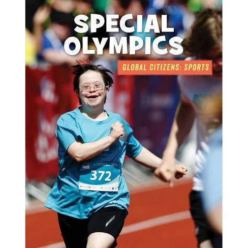 Special Olympics - (21st Century Skills Library: Global Citizens: Sports) (Paperback) - image 1 of 1