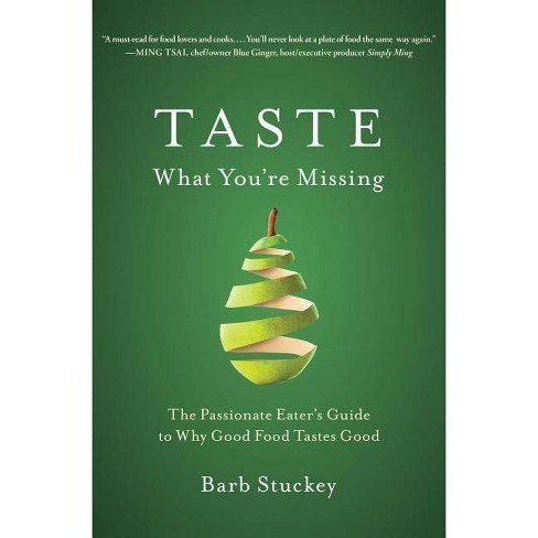 Taste What You're Missing - by  Barb Stuckey (Hardcover) - image 1 of 1