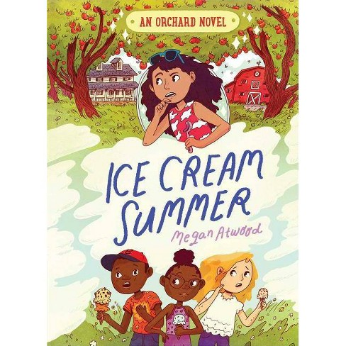 Ice Cream Summer - (Orchard Novel) by  Megan Atwood (Hardcover) - image 1 of 1