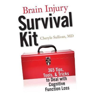 Brain Injury Survival Kit - by  Cheryle Sullivan (Paperback)