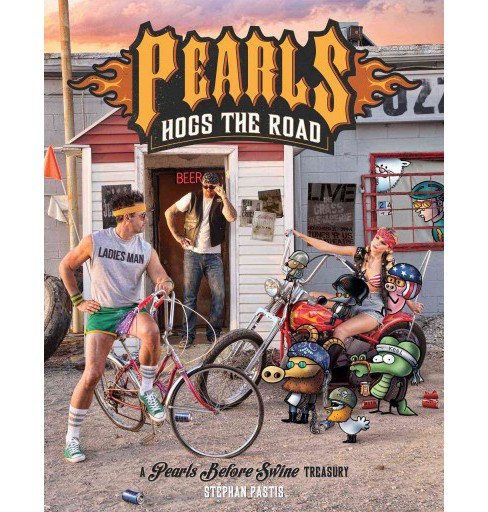 Pearls Before Swine : Pearls Hogs the Road (Paperback) (Stephan Pastis) - image 1 of 1