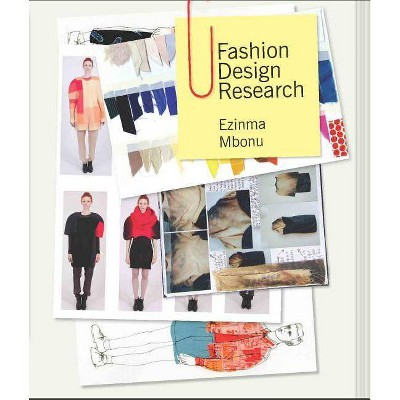 Fashion Design Research - by  Ezinma Mbonu (Paperback)