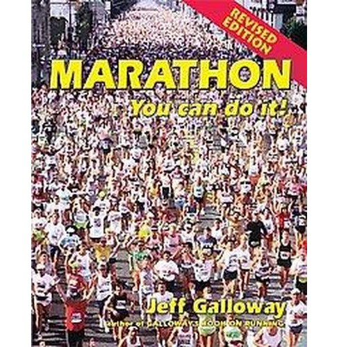 Marathon : You Can Do It! (Revised) (Paperback) (Jeff Galloway) - image 1 of 1