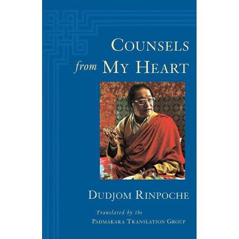 Counsels from My Heart - by  Dudjom (Paperback) - image 1 of 1