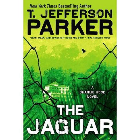 The Jaguar - (Charlie Hood Novel) by  T Jefferson Parker (Paperback) - image 1 of 1