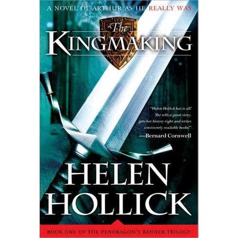 kingmaking hollick helen