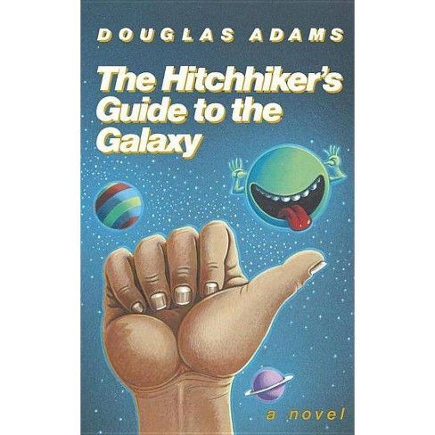 The Hitchhiker's Guide to the Galaxy 25th Anniversary Edition - 25 Edition by  Douglas Adams (Hardcover) - image 1 of 1