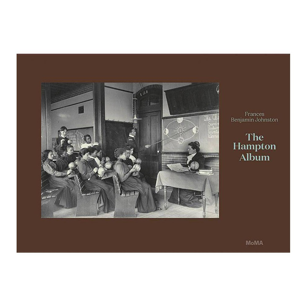 Frances Benjamin Johnston: The Hampton Album - (Hardcover)