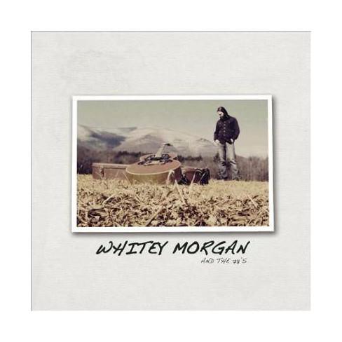 Whitey Morgan and the 78's - Whitey Morgan And The 78's (CD) - image 1 of 1