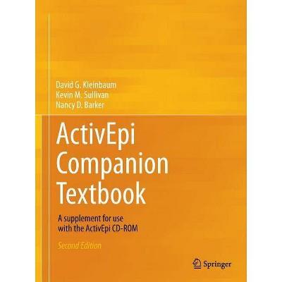 Activepi Companion Textbook - 2nd Edition by  David G Kleinbaum & Kevin M Sullivan & Nancy D Barker (Paperback)