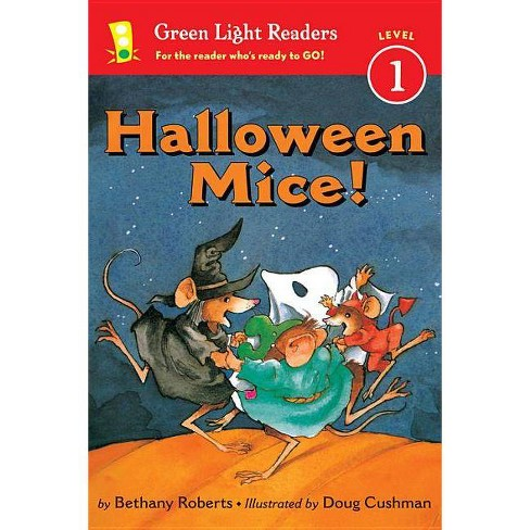 Halloween Mice! - (Green Light Readers Level 1) by  Bethany Roberts (Hardcover) - image 1 of 1