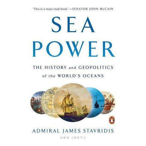 Sea Power - by  James Stavridis (Paperback) - image 1 of 1