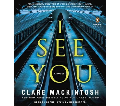 I See You (Unabridged) (CD/Spoken Word) (Clare Mackintosh) - image 1 of 1