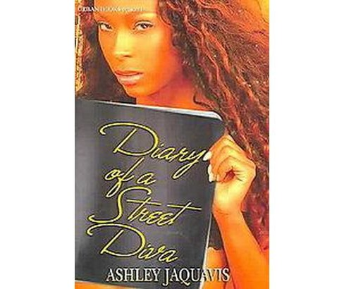 Diary of a Street Diva -  by JaQuavis Coleman & Ashley Snell (Paperback) - image 1 of 1
