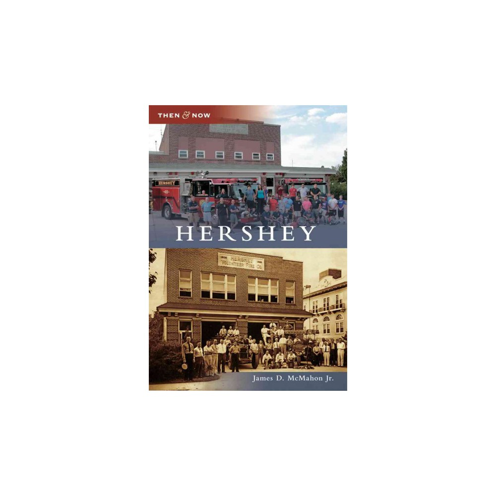 Hershey ( Then & Now) (Paperback)