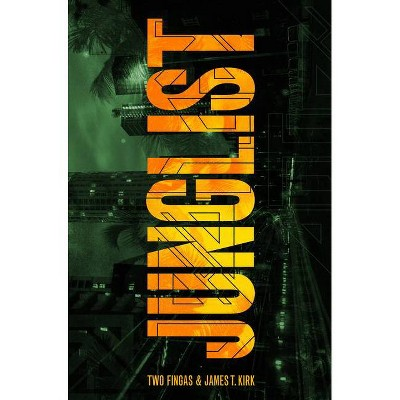 Junglist - by  Two Fingas & James Kirk (Paperback)