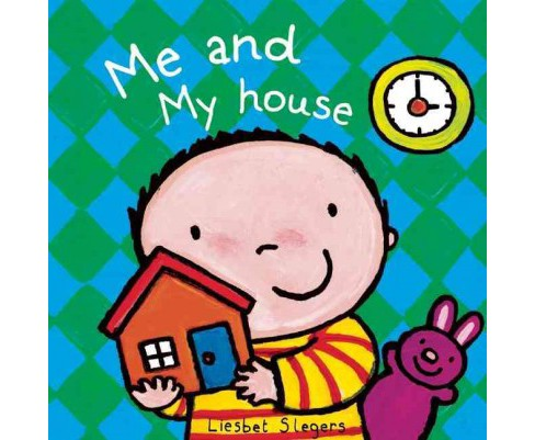 Me and My House (Hardcover) - image 1 of 1