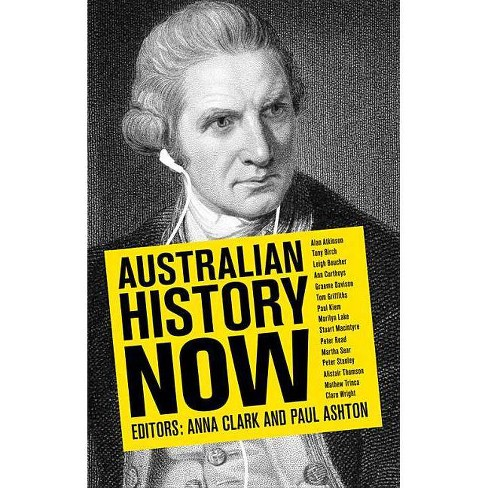 Australian History Now - (Paperback) - image 1 of 1