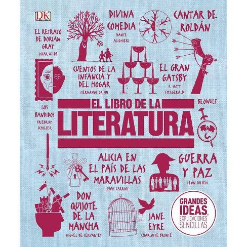 El Libro de la Literatura - (Big Ideas Simply Explained)(Hardcover) - image 1 of 1