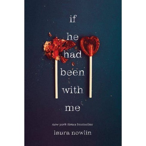 If He Had Been with Me - by  Laura Nowlin (Paperback) - image 1 of 1