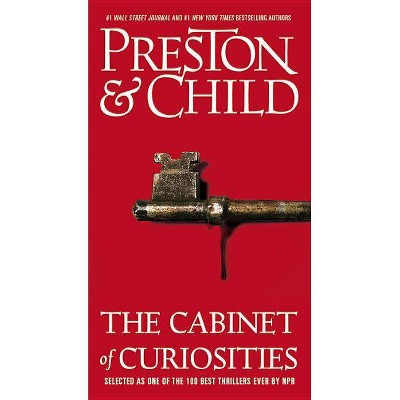 The Cabinet of Curiosities - (Agent Pendergast) by  Douglas Preston & Lincoln Child (Paperback)