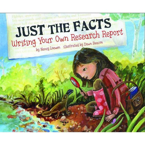 Just the Facts - (Writer's Toolbox) by  Nancy Loewen (Paperback) - image 1 of 1
