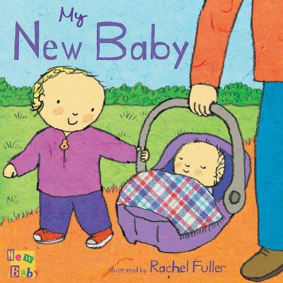 My New Baby - (Board Book)