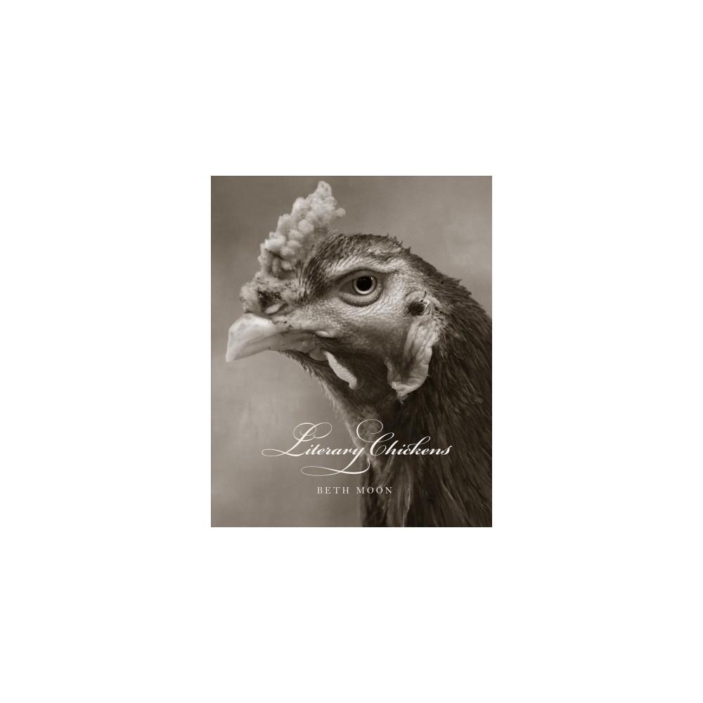Literary Chickens - (Hardcover)