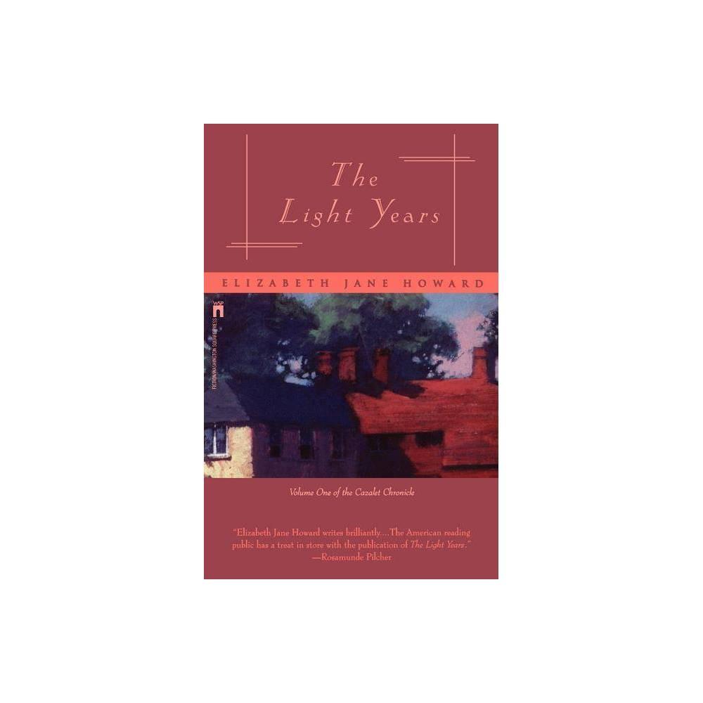 The Light Years Cazalet Chronicle By Elizabeth Jane Howard Paperback