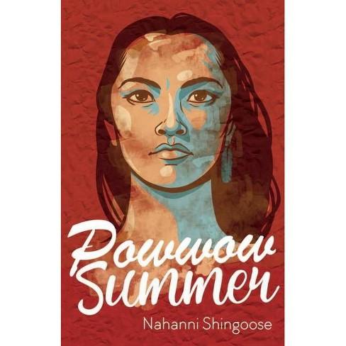Powwow Summer - by  Nahanni Shingoose (Hardcover) - image 1 of 1