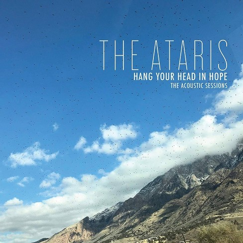 Ataris - Hang Your Head In Hope: The Acoustic Sessions (CD) - image 1 of 1