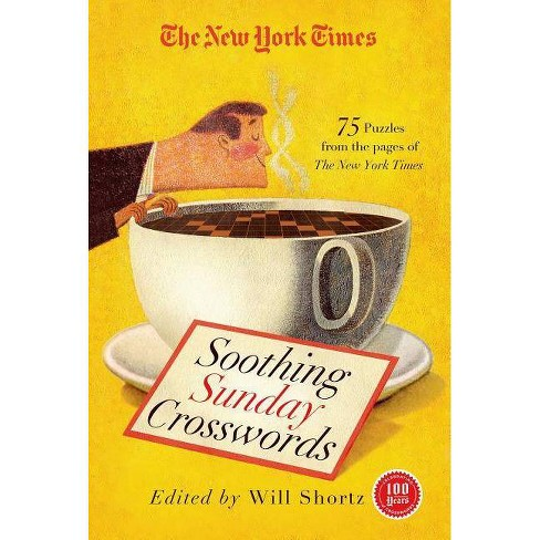 The New York Times Soothing Sunday Crosswords - (New York Times Crossword Collections) (Paperback) - image 1 of 1