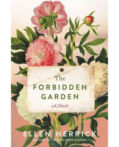 Forbidden Garden -  by Ellen Herrick (Hardcover) - image 1 of 1